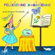 FELICIENNE MAGICIENNE